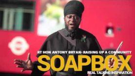 SOAPBOX -ANTONY BRYAN Raising Up the community- Powerful message for all